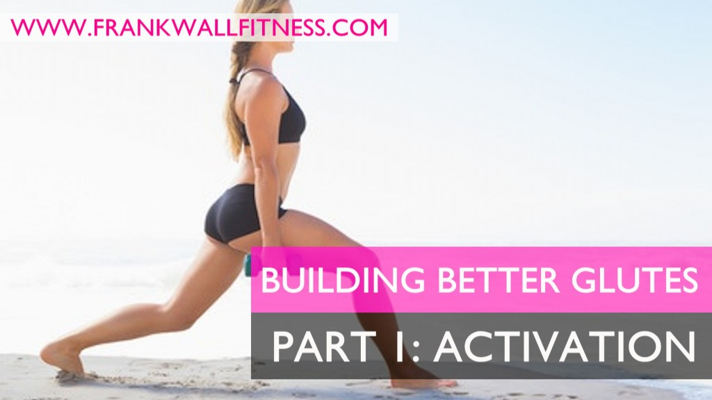 BuildingBetterGlutesActivation